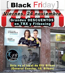 Black Friday 2017 en Efit Bilbao